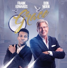 Coming Soon: Frank Edwards & Don Moen - THE GRACE ALBUM