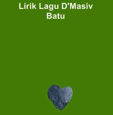 Lirik Lagu D'Masiv - Batu