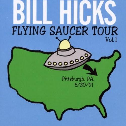 Bill Hicks - Flying Saucer Tour Vol. 1 Pittsburgh, PA. 6/20/91