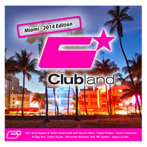 Download – Clubland Miami   2014 Edition – 2014