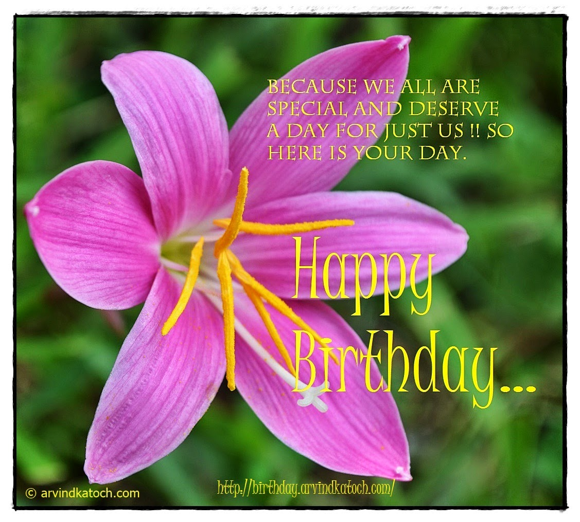 Because We All Are Special Happy Birthday Flower Card True