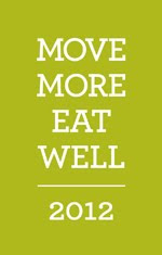 Move More, Eat Well 2012
