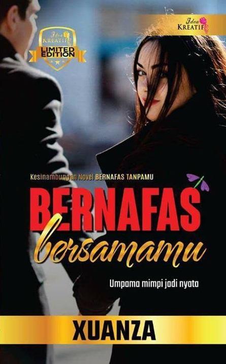 BERNAFAS BERSAMAMU (Kesinambungan Bernafas Tanpamu)