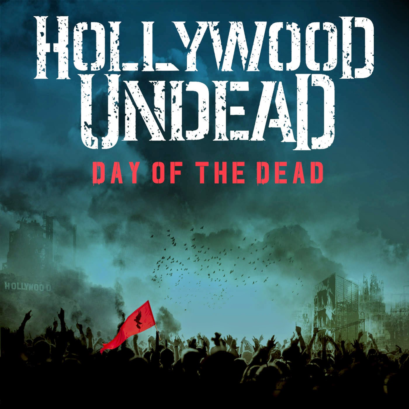 Hollywood Undead - Day of the Dead - Single