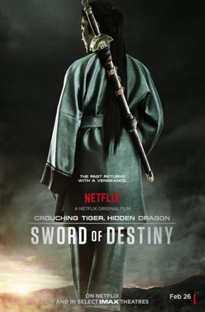 Crouching Tiger, Hidden Dragon: Sword of Destiny: Poster