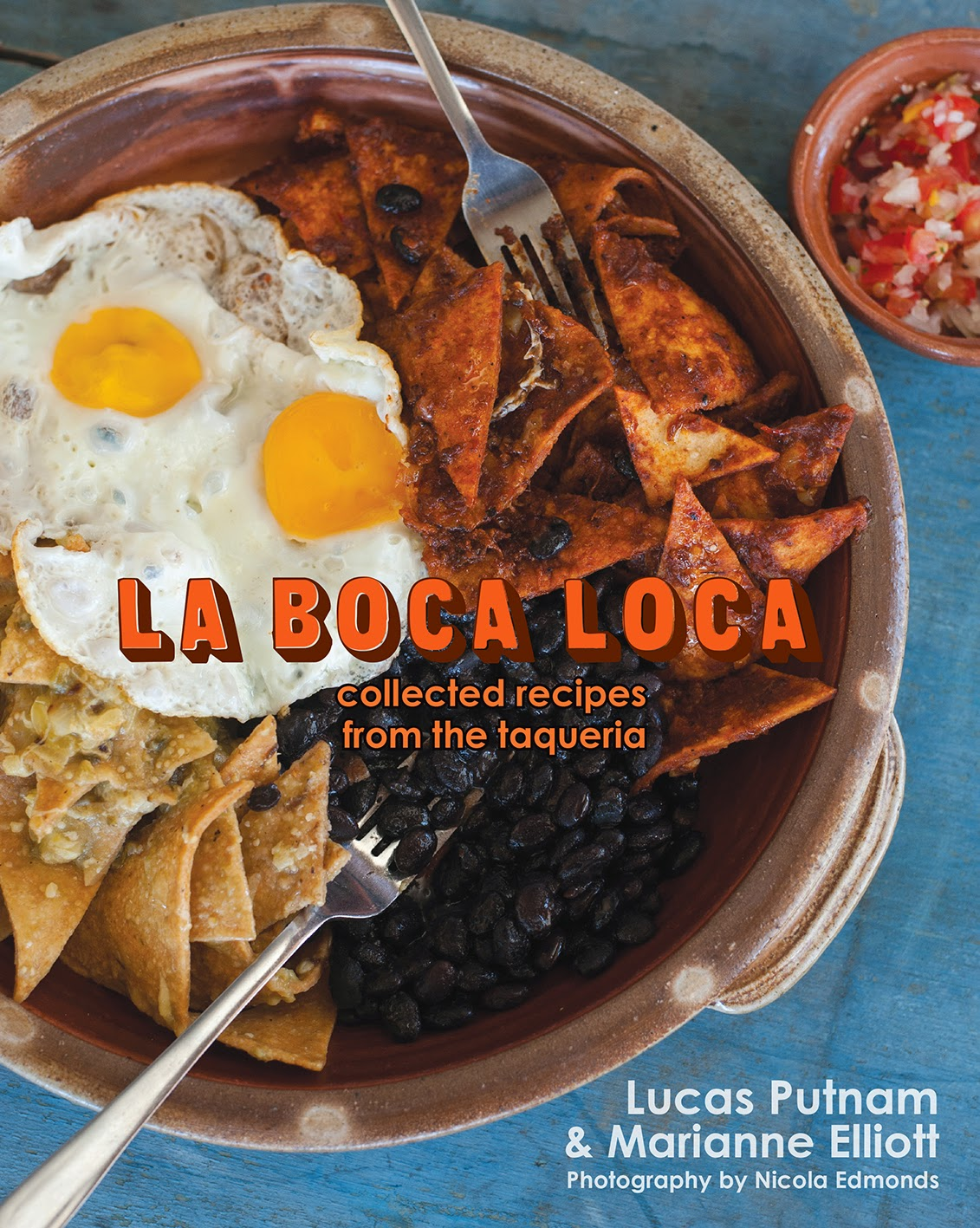 Beatties cookbook and food wine blog la boca loca collected la boca loca collected recipes from the taqueria forumfinder Gallery