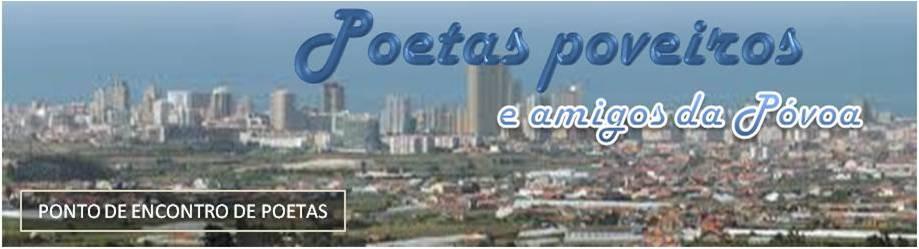 Poetas Poveiros...e Amigos da Póvoa