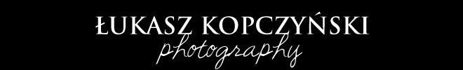 Łukasz Kopczyński Fotografia