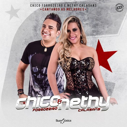Chico Forrozeiro e Nethy Calasans lançam novo projeto