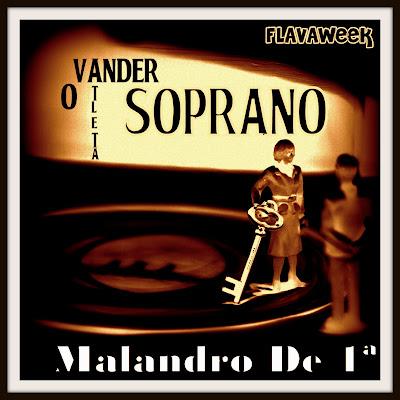 Vander Soprano - Malandro De Primeira