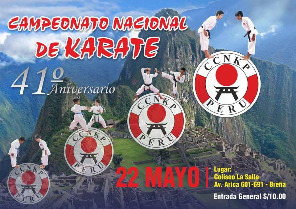 "CAMPEONATO NACIONAL DE KARATE ""41 Aniversario CCNKP"" Lima-Perù"