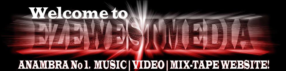 #1 Anambra MUSIC | VIDEO | & MIX TAPE Promo Website