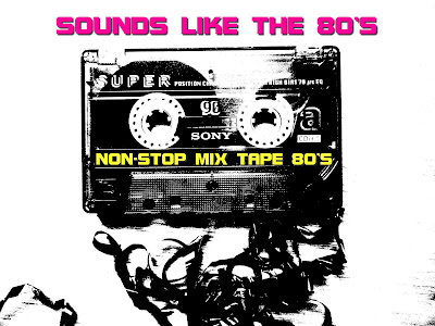 SOUNDS LIKE THE 80'S - Mix Tape - (Various Artists) 2013  NEW RETRO DISCO Hi-NRG ELECTRO DANCE MIX