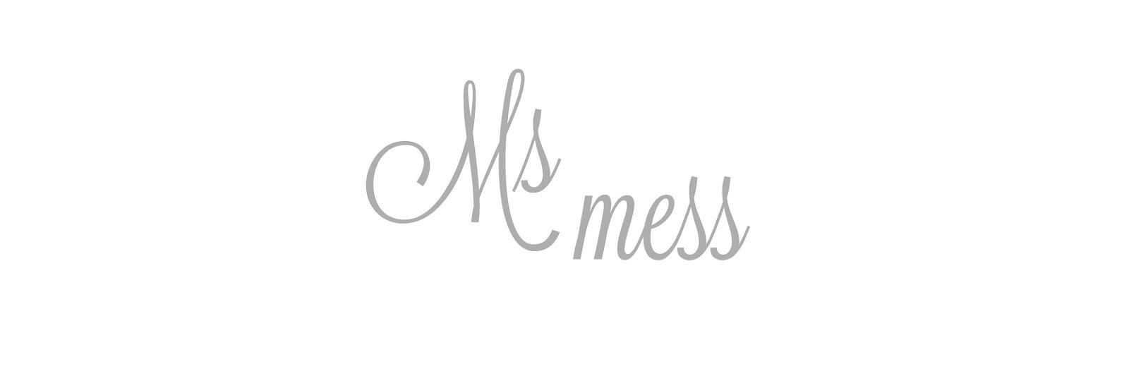 Ms mess