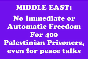 MIDDLE EAST: PRISONER RELEASE DELAY: