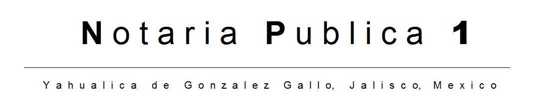 Notaria Publica 1, Yahualica de González Gallo