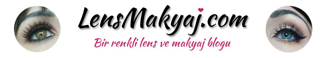 LensMakyaj.com -- Bir renkli lens ve makyaj blogu -- Makyaj blogları