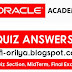 Oracle Academy Quiz All Section, MidTerm Exam, Final Exam Answer