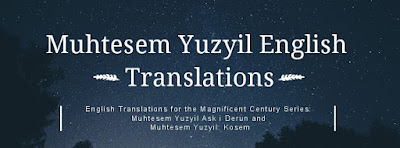 Muhtesem Yuzyil English Translations
