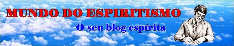 Mundo do espiritismo.