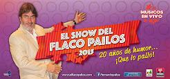 El show del Flaco Pailos 2015