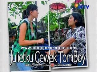 Julietku Cewek Tomboy FTV