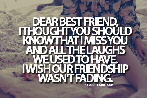 i miss my best friend quotes and sayings - photo #16