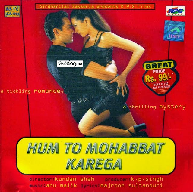 Hum To Mohabbat Karega  2000