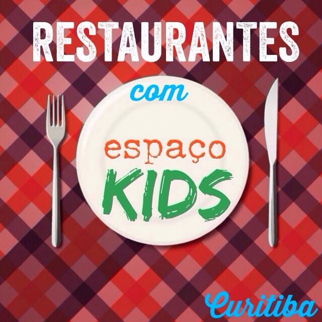 Restaurantes com Espaço Infantil - Dani Ferraz Blog Penso, logo divido