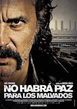 Poster de No habrá paz para los malvados