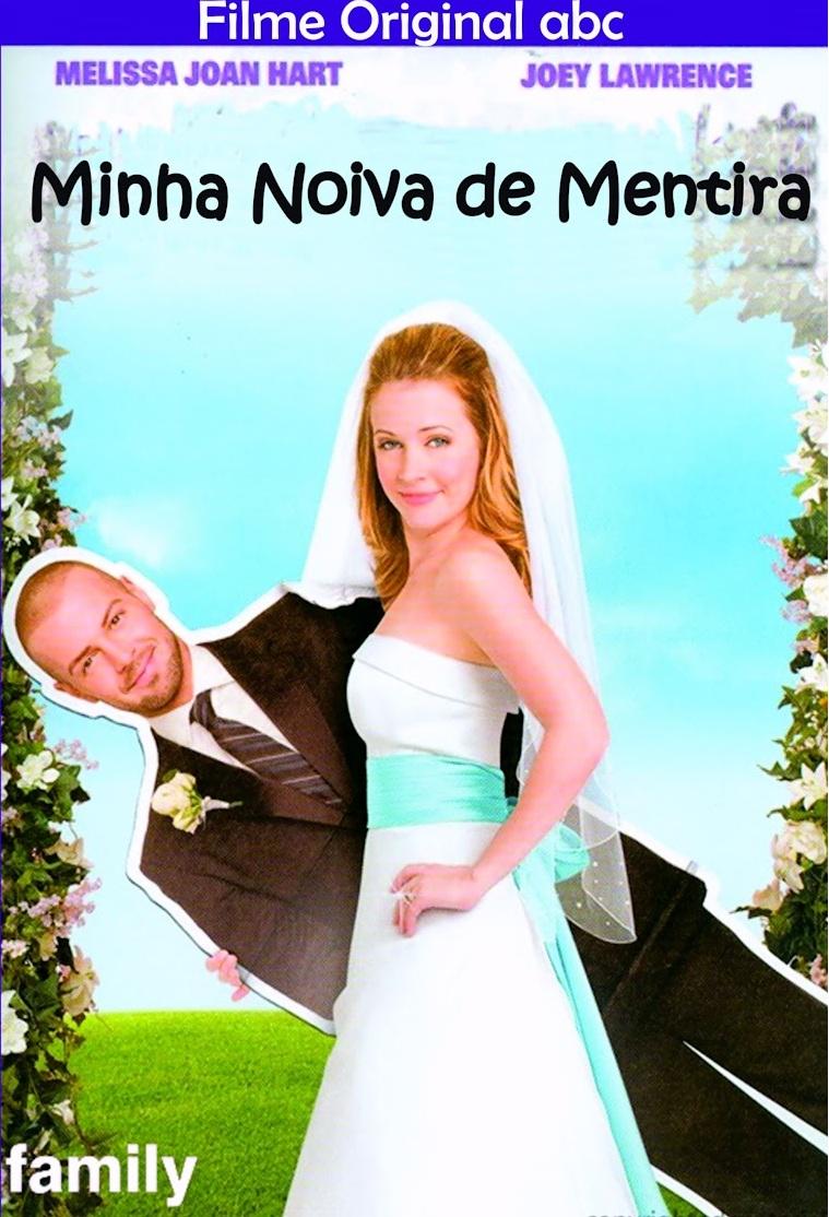 Minha Noiva de Mentira – Dublado (2009)