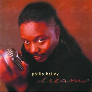 Philip Bailey - Dreams (1999)