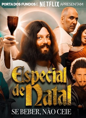 Especial de Natal Porta dos Fundos - Se beber Não Ceie Torrent Download