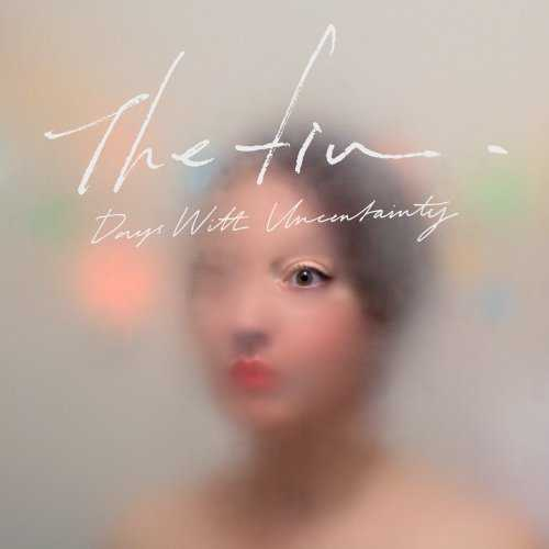 [MUSIC] The fin. – Days With Uncertainty (2014.12.03/MP3/RAR)