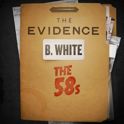 B._White_(Of_The_58s)-The_Evidence-(Bootleg)-2011