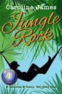 Jungle Rock by Caroline James