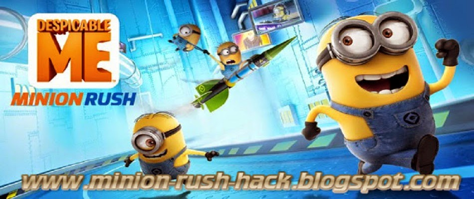 Despicable Me: Minion Rush Hack