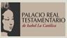 Palacio Real Testamentario