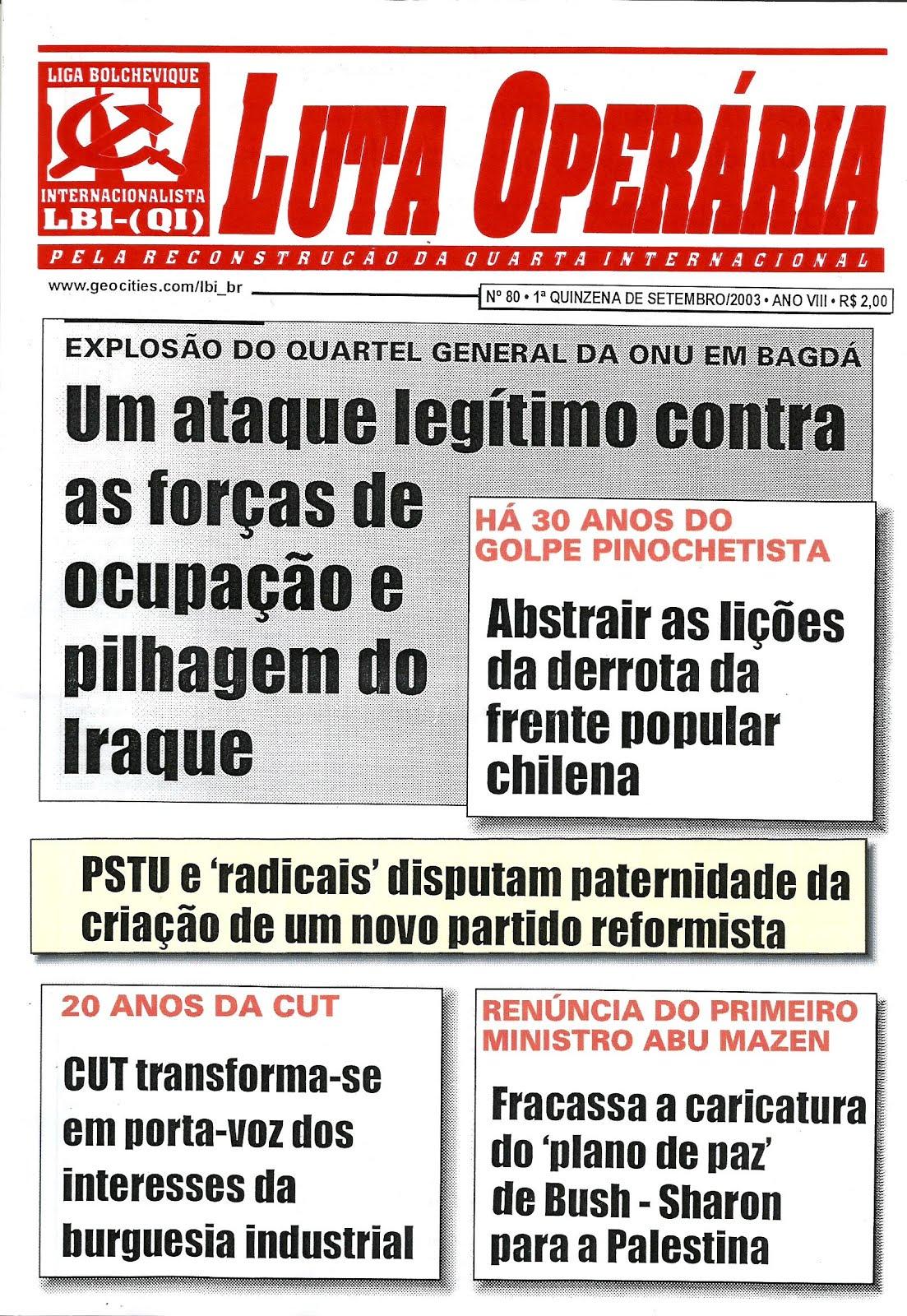 LEIA A EDIÇÃO DO JORNAL LUTA OPERÁRIA Nº 80, 1ª QUINZ. DE SETEMBRO/2003