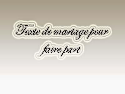 Texte de mariage pour faire part