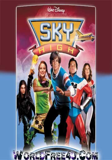 Poster Of Sky High (2005) In Hindi English Dual Audio 300MB Compressed Small Size Pc Movie Free Download Only At worldfree4u.com