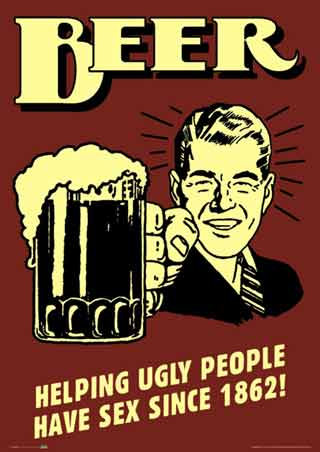 Phrase opinion Beer helping ugly people have sex apologise