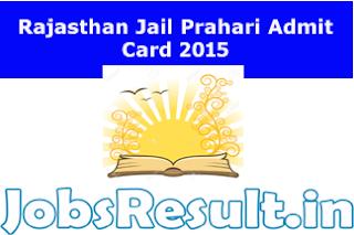 Rajasthan Jail Prahari Admit Card 2015