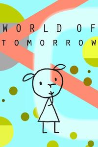 Watch World of Tomorrow Online Free in HD