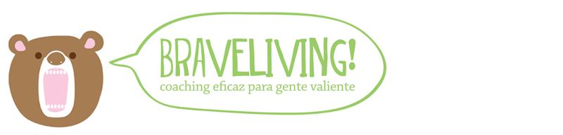 Braveliving Blog