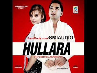 Hullara by Deep Dhillon and Jaismeen jassi
