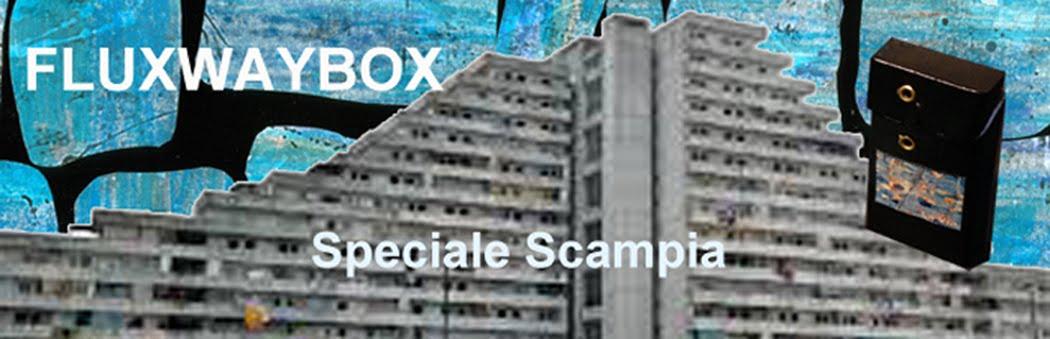 FLUXWAYBOX Special Scampia