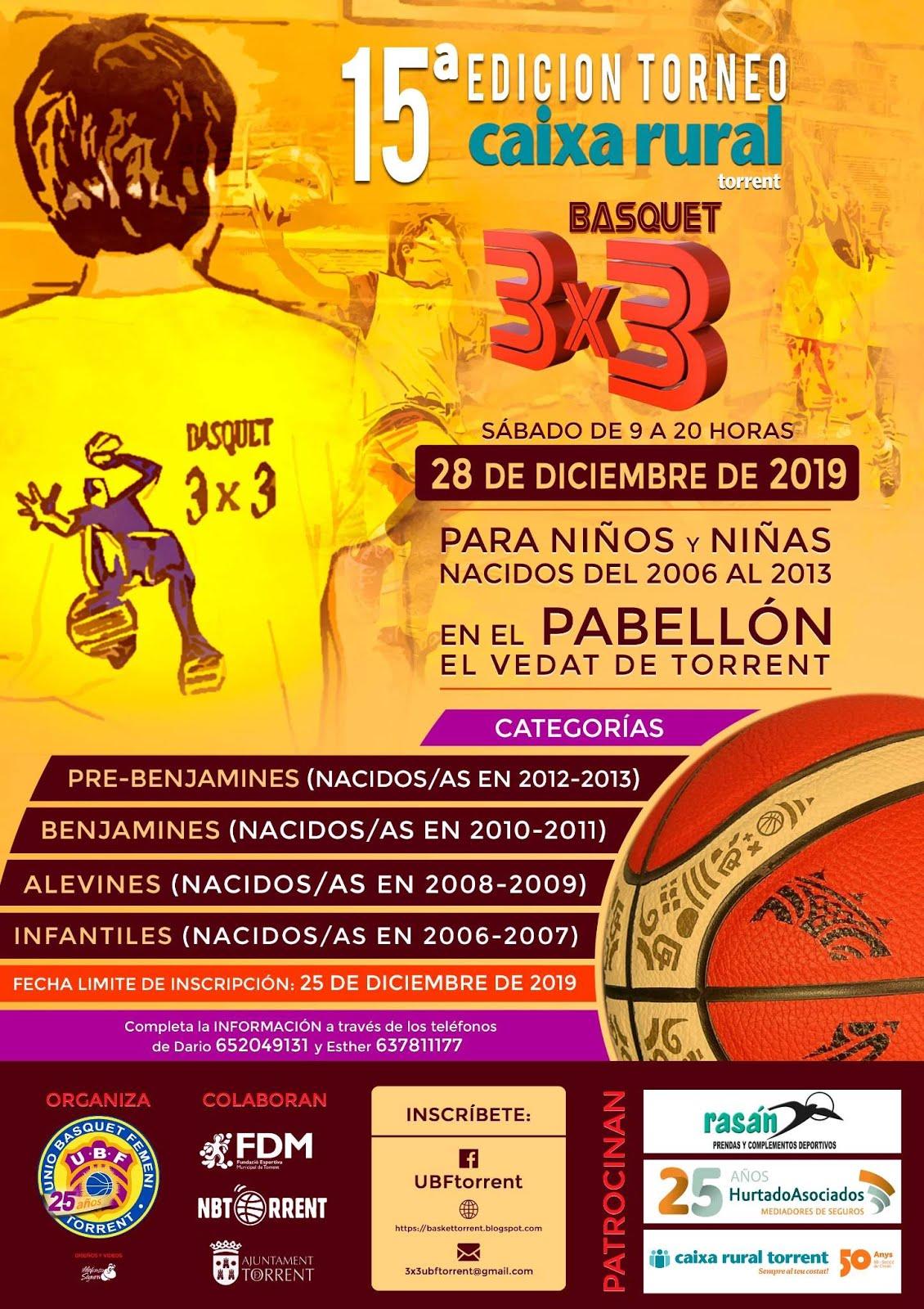 15ª edición TORNEO BASQUET 3X3 CAIXA RURAL TORRENT 2019