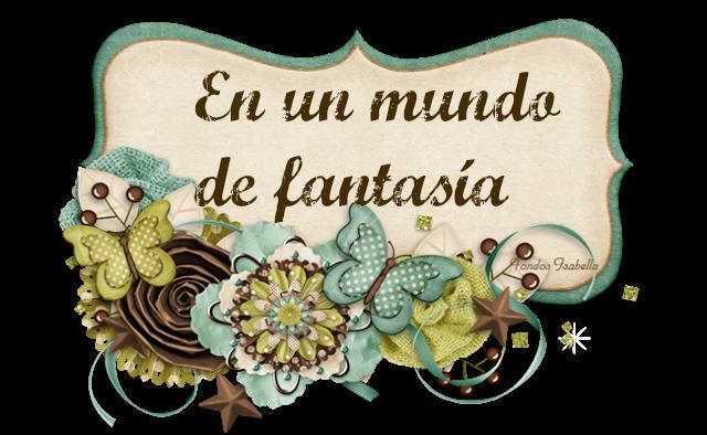 En un mundo de fantasía