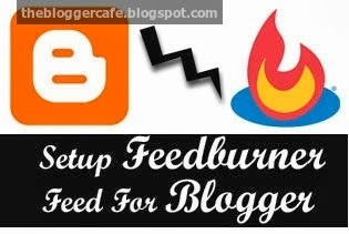 How To Setup Feedburner Feed For blog